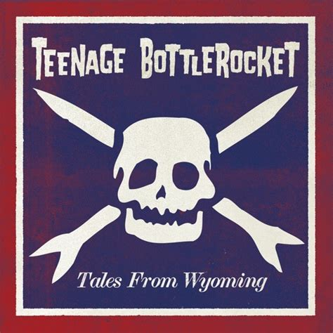 Records Wyoming Bottlerocket Detail Rise Records Debut Tales From Wyoming