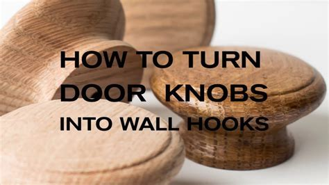 How To Turn Cabinet Door Knobs Into Wall Hooks   YouTube