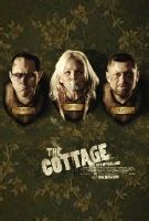 The Cottage 2008 Trailer by The Cottage 2008 Pictures Trailer Reviews News Dvd