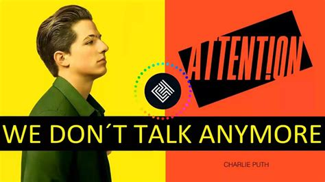 download mp3 attention of charlie puth download mp3 attention we don t talk anymore mashup