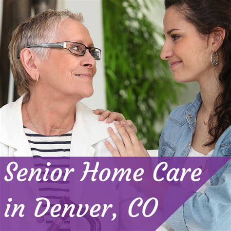 senior home care in denver co caregivers
