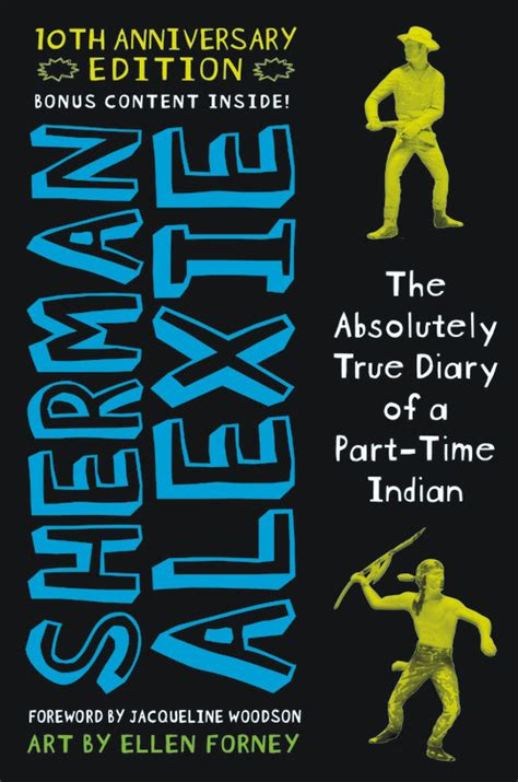 themes of the absolutely true story of a part time indian the absolutely true diary of a part time indian by sherman