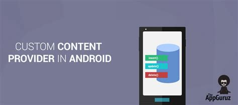 content provider android custom content provider in android app tutorial