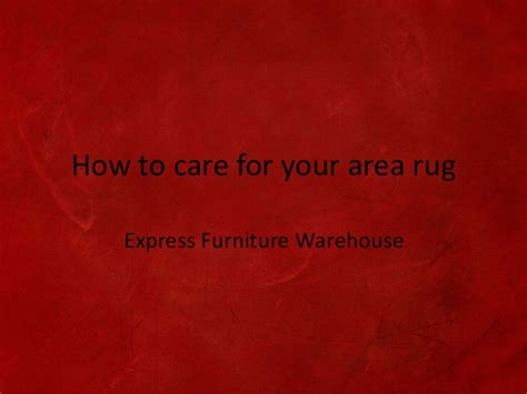 how to care for wool rugs how to care for your area rug