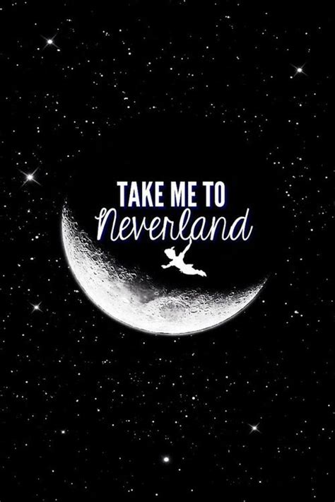 iphone 5 wallpaper disney quotes take me to neverland iphone wallpapers pinterest