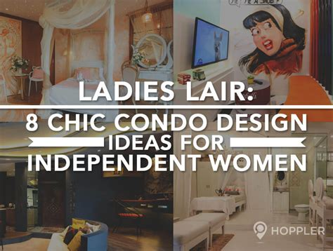 lady lair ladies lair 8 chic condo design ideas for independent