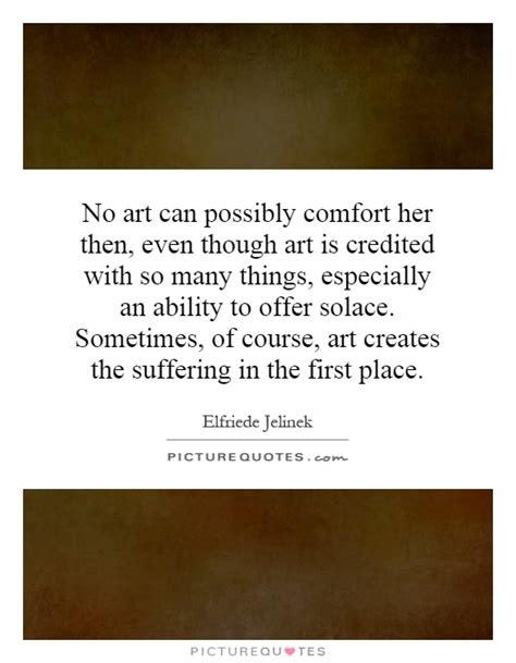 Comfort Her Quotes Quotesgram