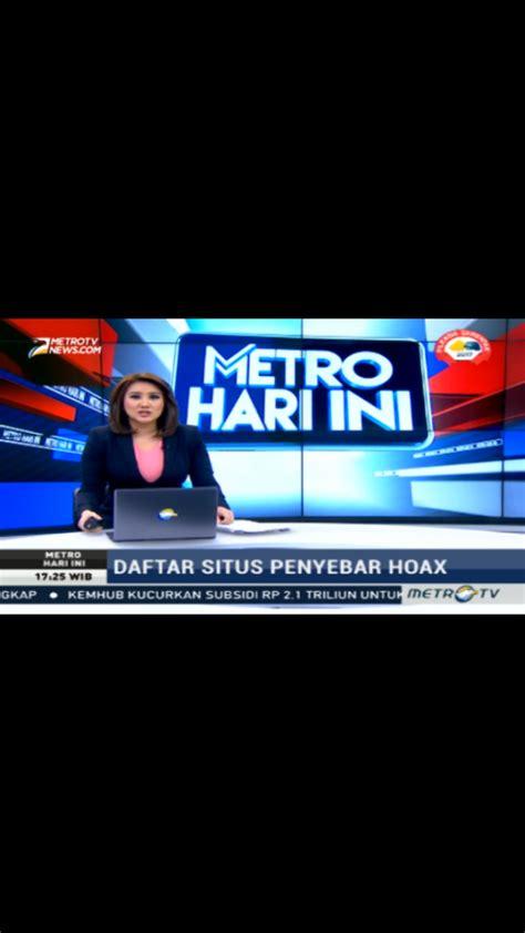 Tv Hari Ini jitu metro tv telah sebarkan berita hoax muslimina