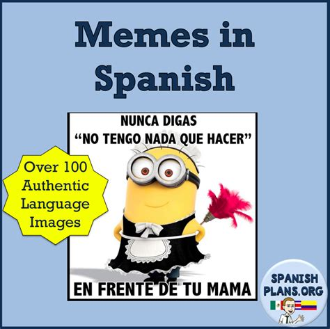 Funny Memes Spanish - authentic resources memes in spanish connect with