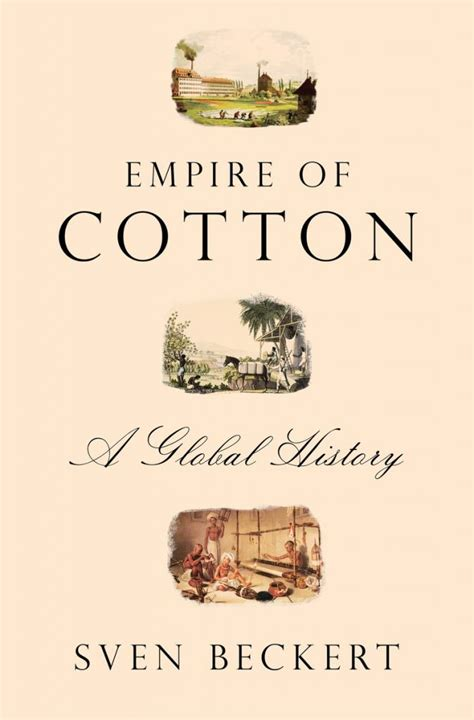 Empire Of Cotton A Global History top 30 books about slavery nonfiction about great books
