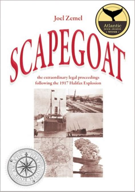 the great halifax explosion books scapegoat the extraordinary proceedings following the