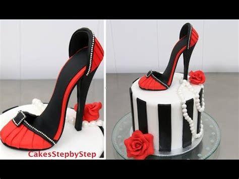 shoe cake     high heel stiletto shoe  cakes stepbystep youtube