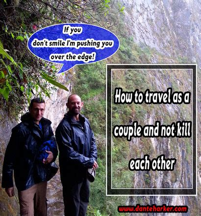 Find Who Want To Travel How To Travel As A And Not Kill Each Other Danteharker