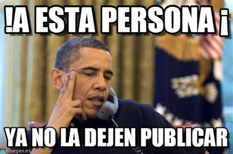 Memes De Obama - a esta persona 161 no i cant obama meme en memegen