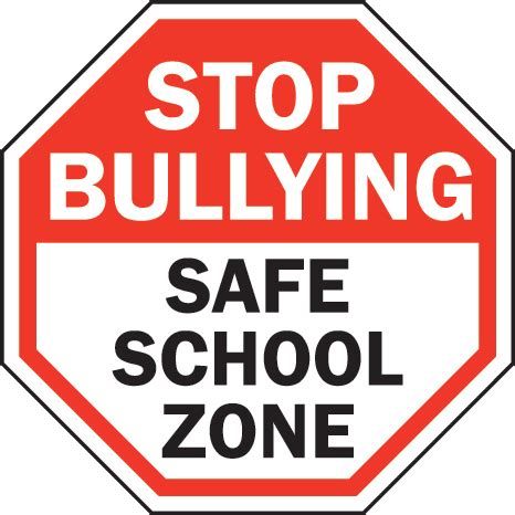 7 Signs You Are Popular In School by Stop Bullying Signs Clipart Best