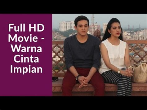 film malaysia warna cinta impian warna cinta impian full hd movie youtube