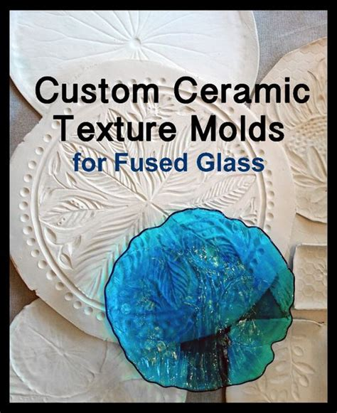 custom ceramic texture molds for fused glass