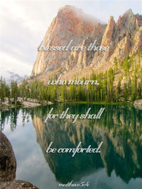 scriptures to comfort those who mourn 17 best ideas about comforting bible verses on pinterest