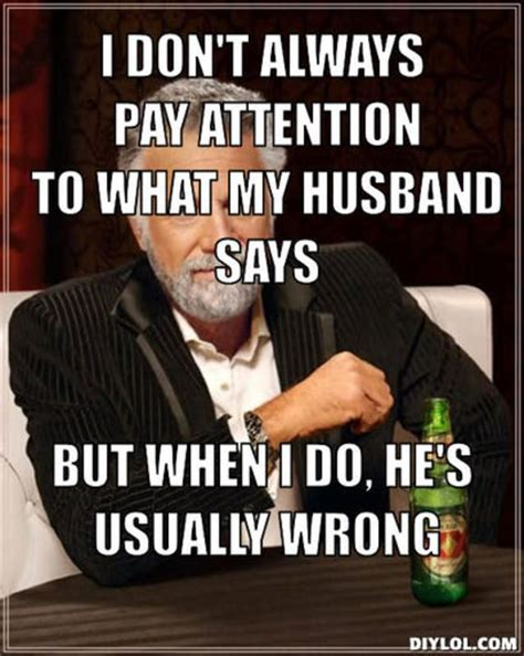 Wife Husband Meme - 17 best ideas about husband meme on pinterest funny