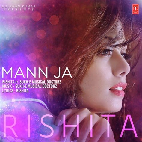 sukhi e photos download mann ja song by rishita and sukhi e musical doctorz from