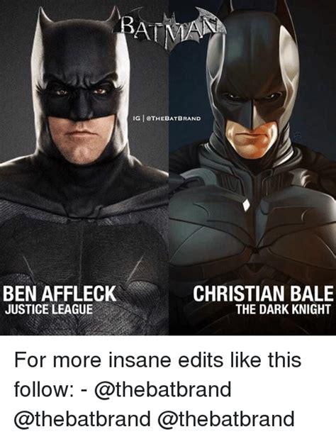 Christian Bale Meme - 25 best memes about ben affleck ben affleck memes