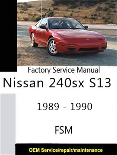nissan 180sx 240sx s13 only repair manuals