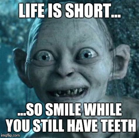 Life Is Short Meme - gollum meme imgflip