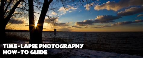 tutorial video time lapse timelapse photography tutorial an overview of shooting