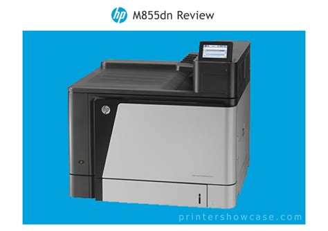 color printer reviews color laser printer review hp m855
