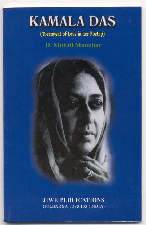 biography of english literature authors english literature kamala das confessional poet