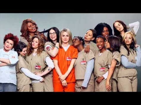 song orange is the new black orange is the new black theme song quot you ve got time