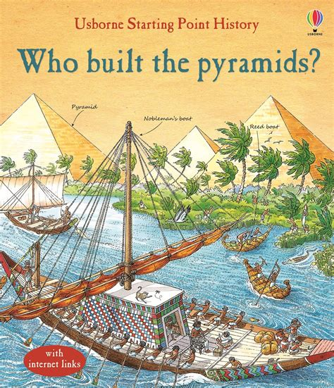 how the great pyramid was built books who built the pyramids at usborne children s books