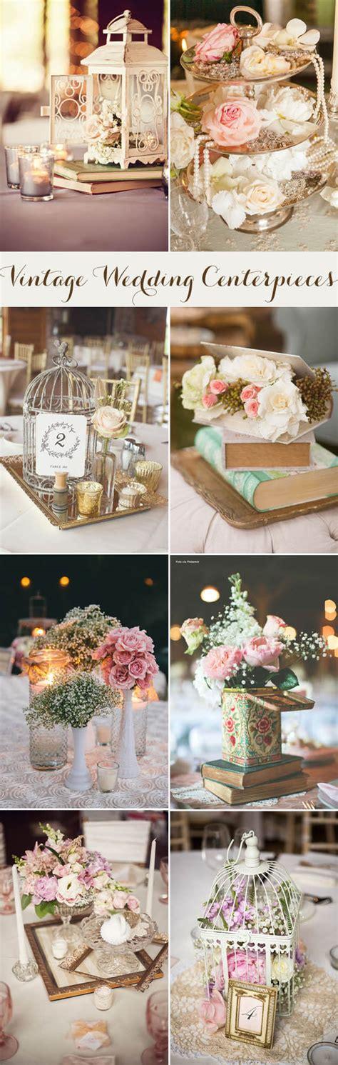 Vintage Wedding Table Decorations by 20 Inspiring Vintage Wedding Centerpieces Ideas