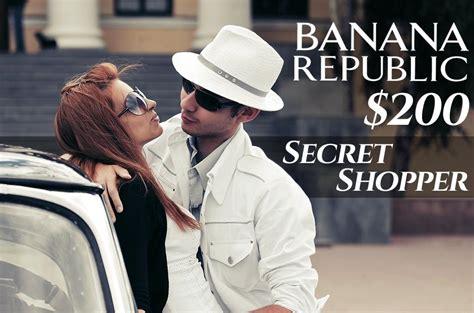 Banana Republic Secret Sale by Get 200 Banana Republic Coupons As A Secret Shopper