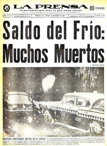 el ano que nevo la ultima nevada en la ciudad de m 233 xico 1967 info