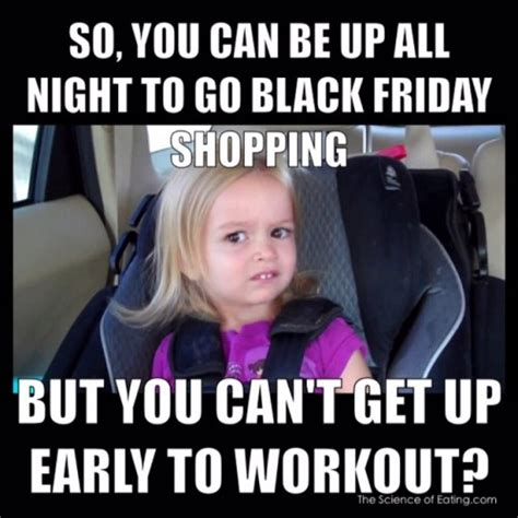 Friday Workout Meme - weight loss motivation memes