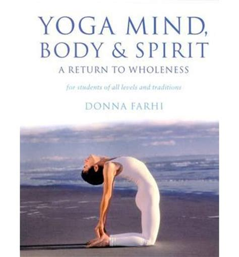 libro yoga mind and body yoga mind body and spirit