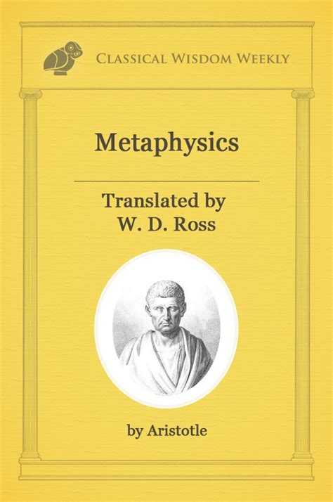 metaphysics by aristotle book i classical wisdom weekly