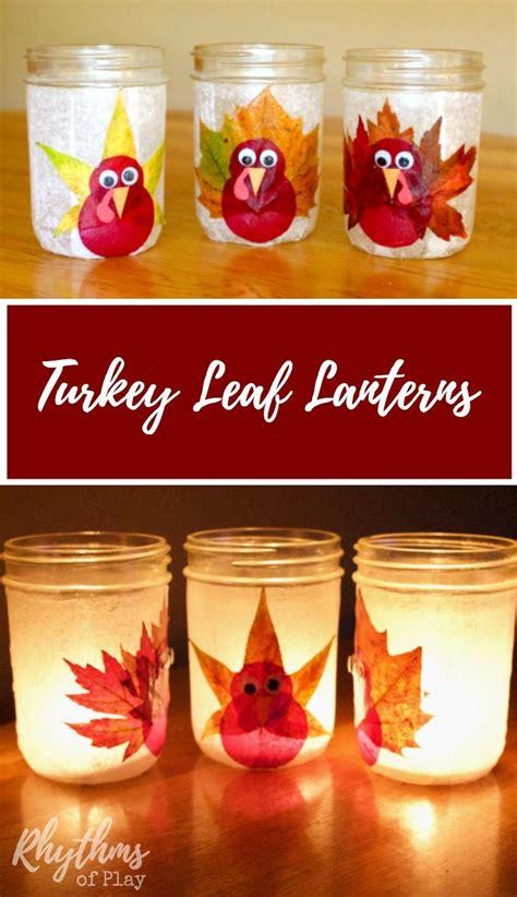 thanksgiving centerpiece craft for turkey leaf lanterns thanksgiving craft autumn nature