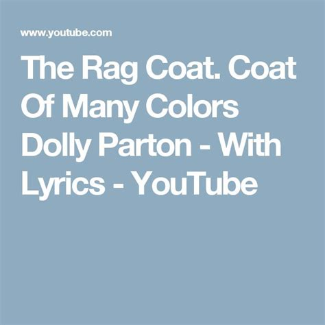 coat of many colors lyrics 1000 ideas about coat of many colors on dolly