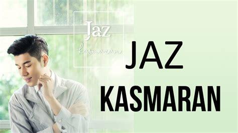 Download Mp3 Gratis Jaz Kasmaran | jaz kasmaran video lyric lagu indonesia terbaru 2017