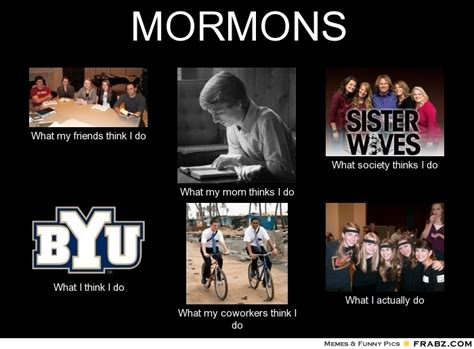 Www Memes Org - mormons what i do meme generator