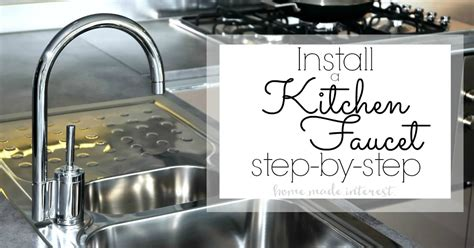 how to install kitchen sink faucet how to install a kitchen faucet home made interest