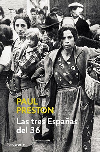 las tres espanas del 8497930614 las tres espanas del 36 1936 three visions of spain