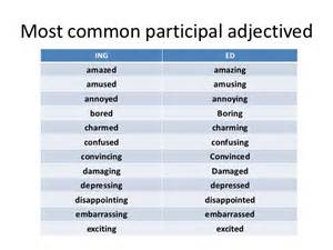 participal adjectives ed and ing adjectives