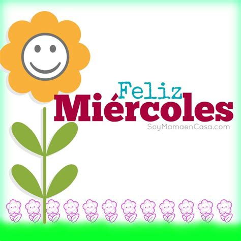 imagenes buenos dias de miercoles feliz miercoles saludos www soymamaencasa com puedes
