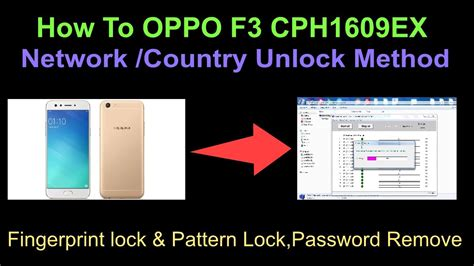 pattern lock oppo a37 how to oppo f3 cph1609ex network country unlock method