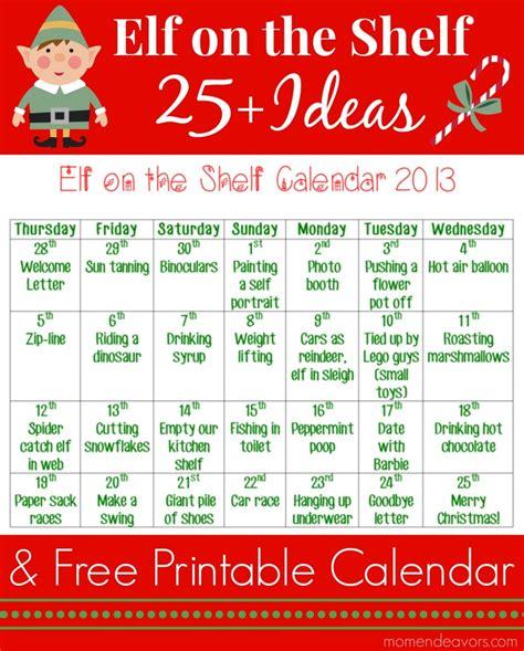 printable elf calendar 2017 25 elf on the shelf ideas with printable calendar an