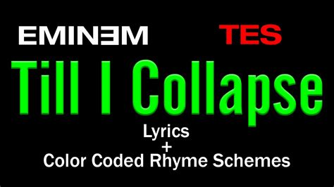 colored lyrics eminem till i collapse lyric colored rhyme