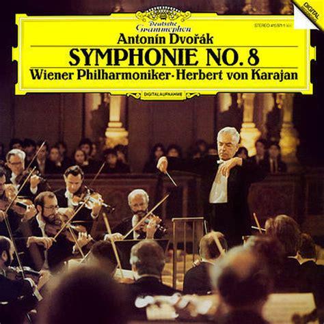 no no 8 dvorak symphony no 8 herbert karajan vienna